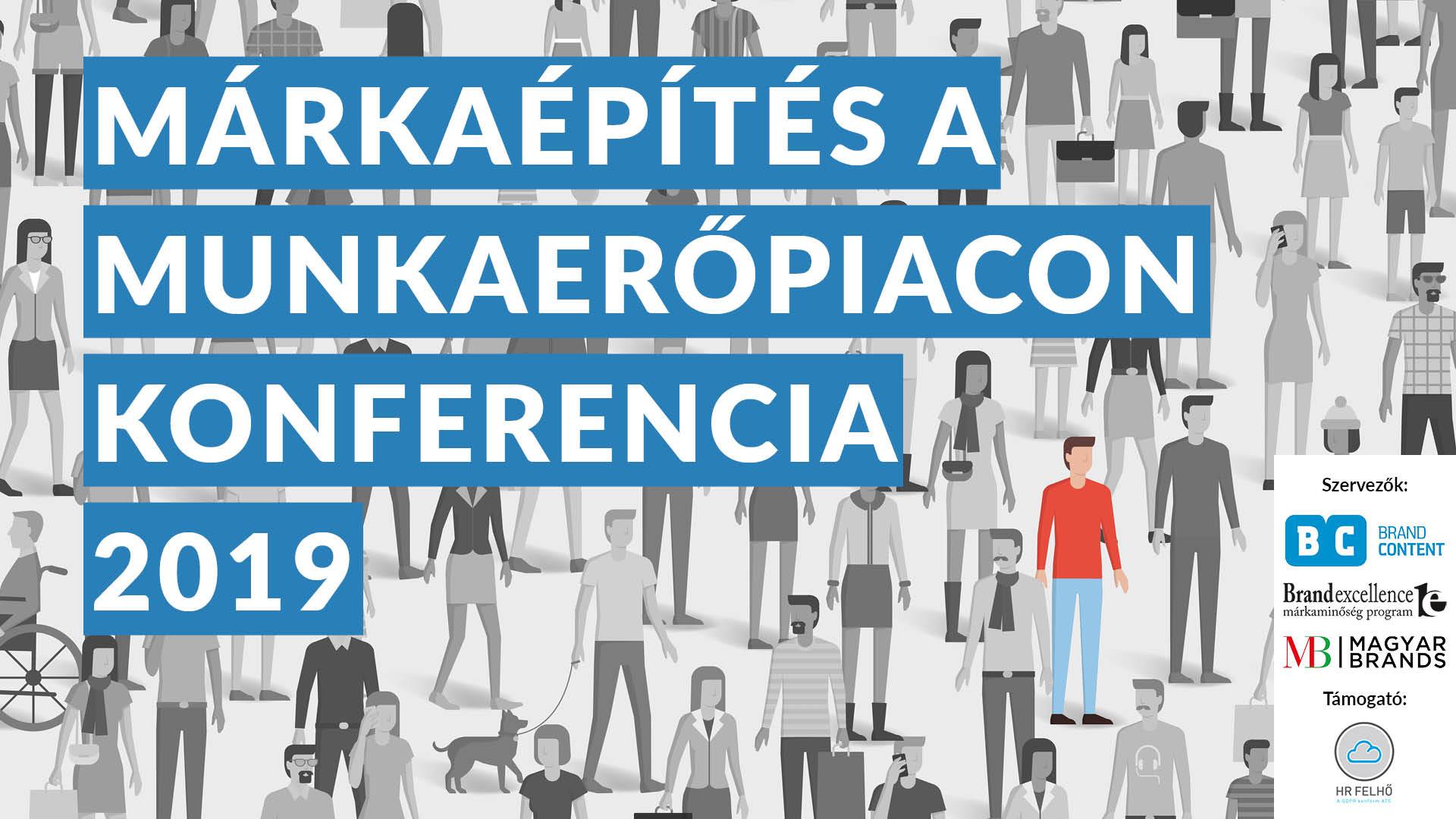 Márkaépítés a munkaerőpiacon konferencia 2019
